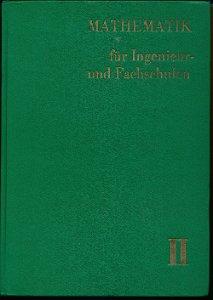 Mathematik für Ingenieur- und Fachschulen Band II  DDR-Lehrbuch