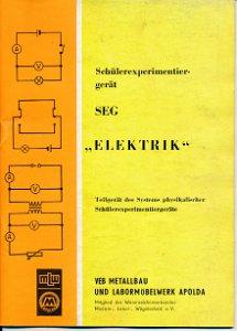 """Anleitung zum Schülerexperimetiergerät """"Elektrik""""  DDR-Heft"""