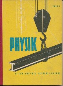 Physik Teil 1  7.Schuljahr  DDR-Lehrbuch