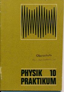 Physik Praktikum Klasse 10  DDR-Lehrheft