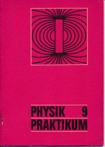 Physik Praktikum Klasse 9  DDR-Lehrheft