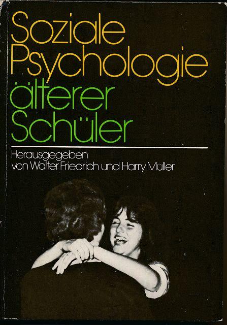 Soziale Psychologie älterer Schüler
