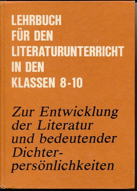 Zur Entwicklung der Literatur und bedeutender Dichterpersönlichkeiten  DDR-Lehrbuch
