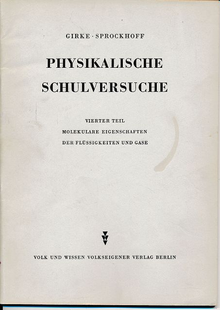 Physikalische Schulversuche  Vierter Teil