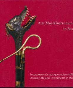 Alte Musikinstrumente in Basel