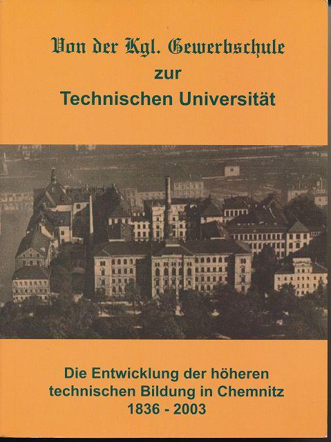 Von der Kgl. Gewerbschule zur Technischen Universität