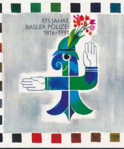 175 Jahre Basler Polizei 1816 bis 1991
