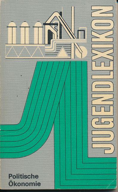 Jugendlexikon Politische Ökonomie