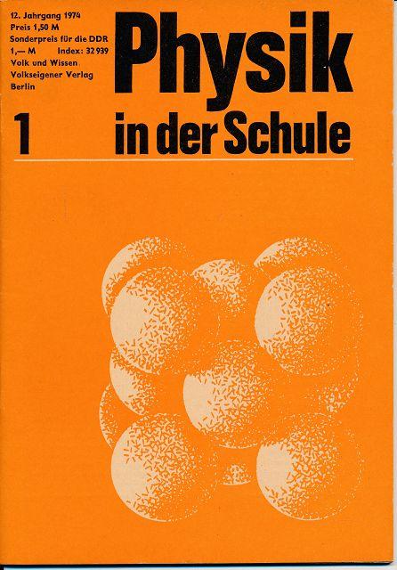 Physik in der Schule  Heft 1-12/1974 außer Heft 6