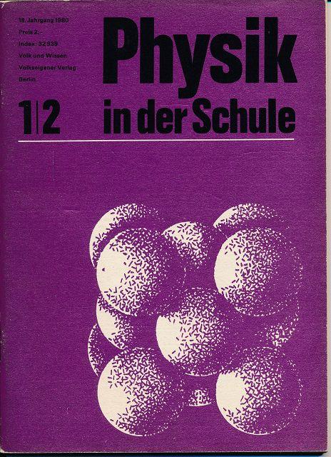 Physik in der Schule  Heft 1-12/1980 außer Heft 11