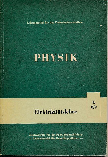 Physik K 8/9 Elektrizitätslehre