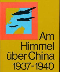 Am Himmel über China 1937-1940