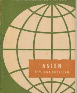 Asien / Ost- und Südasien – Lehrheft der Erdkunde 7.Klasse