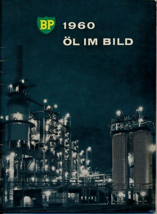 BP 1960 – Öl im Bild