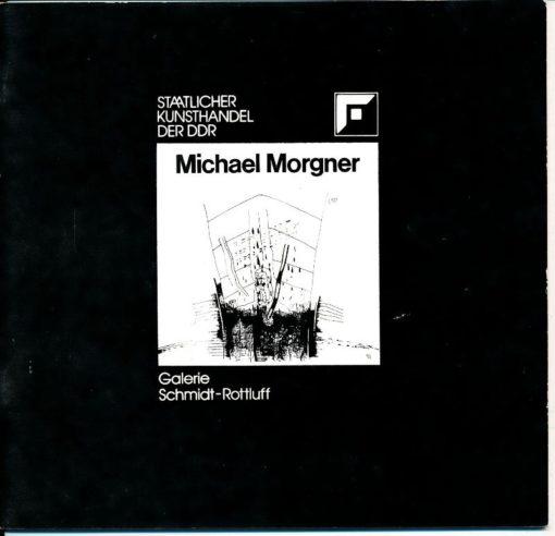 Michael Morgner – Arbeiten auf Papier