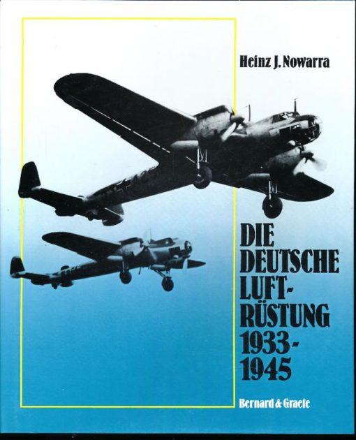 Die Deutsche Luftrüstung 1933-1945  Band 1