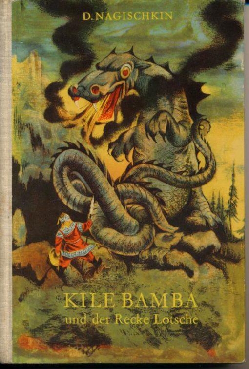 Kile Bamba und der Recke Lotsche
