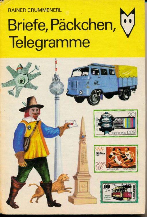 Briefe, Päckchen, Telegramme