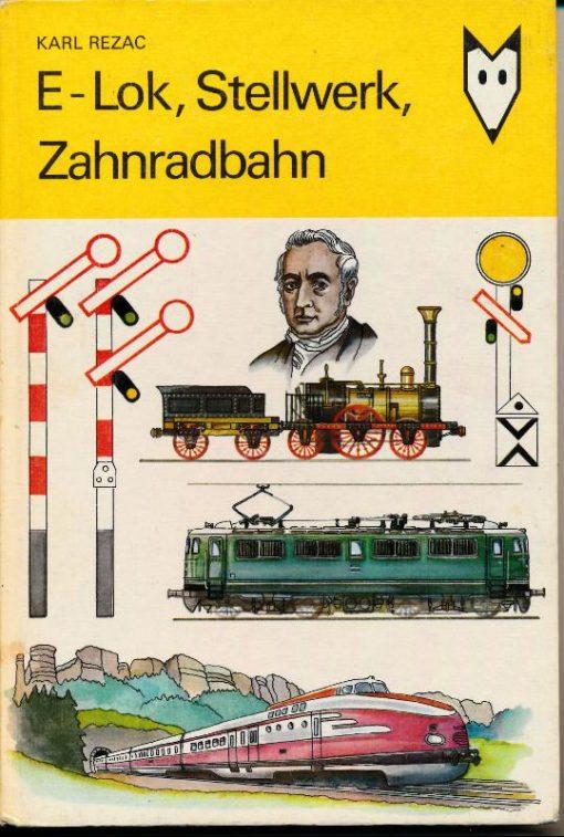 E-Lok, Stellwerk, Zahnradbahn