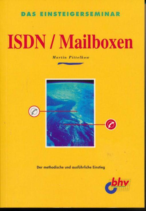 Das Einsteigerseminar – ISDN / Mailboxen