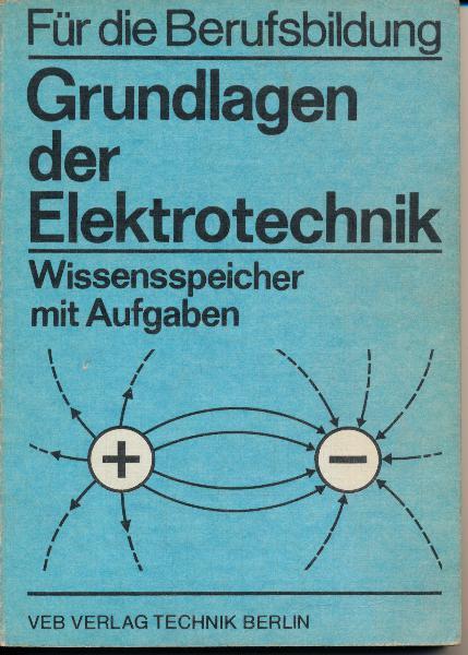 Grundlagen der Elektrotechnik / Wissensspeicher