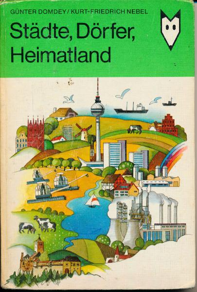 Städte, Dörfer, Heimatland