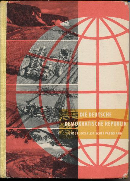 Lehrbuch der Erdkunde 5.Klasse – Die Deutsche Demokratische Republik, unser sozialistisches Vaterland
