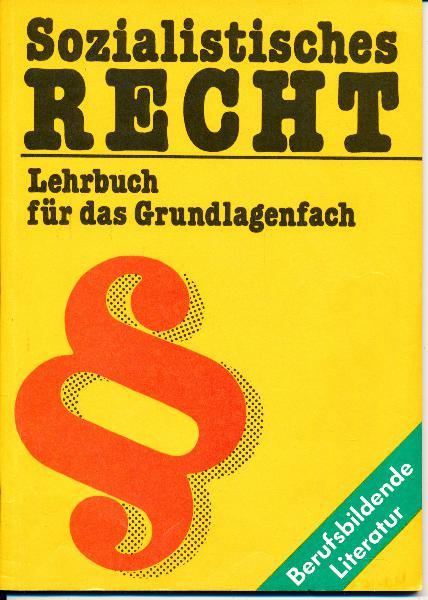 Sozialistisches Recht – Lehrbuch für das Grundlagenfach