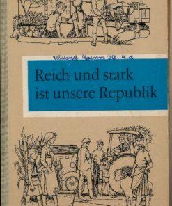 Reich und stark ist unsere Republik – Lesebuch für die 4.Klasse