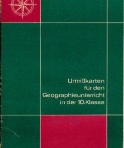 Umrißkarten für den Geographieunterricht in der 10.Klasse
