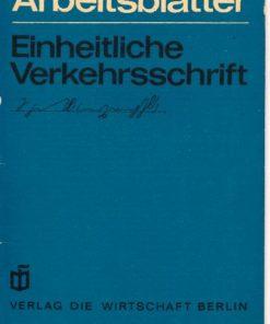 Arbeitsblätter für die Einheitliche Verkehrsschrift