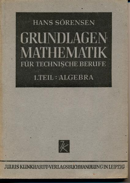Grundlagen-Mathematik für technische Berufe  1.Teil