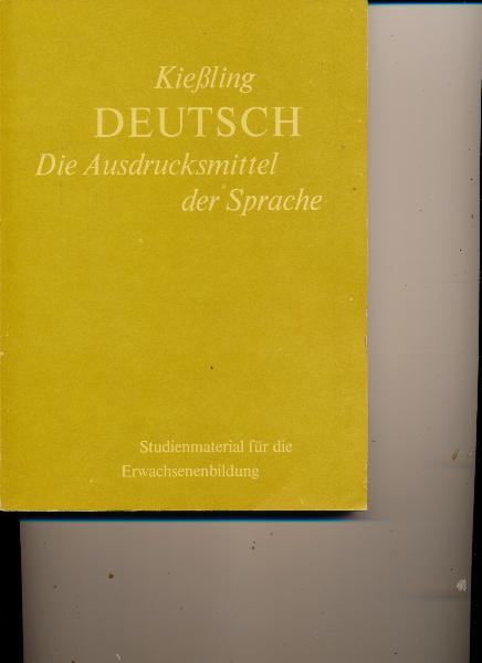 Deutsch – Die Ausdrucksmittel der Sprache