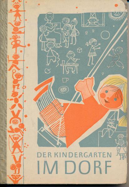 Der Kindergarten im Dorf