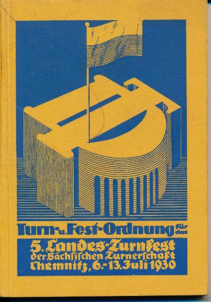 Turn- und Festordnung für das 5. Landes-Turnfest der sächsischen Turnerschaft Chemnitz