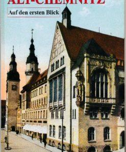 Alt-Chemnitz ? Auf den ersten Blick