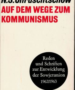 Auf dem Wege zum Kommunismus