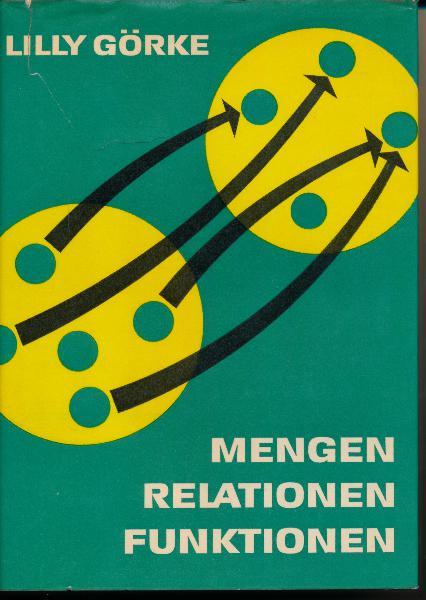shop.ddrbuch.de DDR-Buch; Inhalt: Mengen; Relationen; Abbildungen, Funktionen; Aufbau des Zahlenbereichs; Vergleich unendlicher Mengen; Anwendung von Mengen im Schulstoff; Anhang; farbig gestaltet, mit Abbildungen