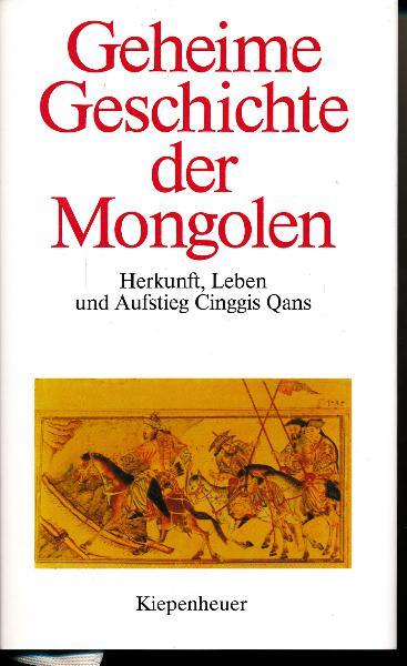 shop.ddrbuch.de DDR-Buch; Herkunft, Leben und Aufstieg Cinggis Qans; erstes bis zwölftes Buch; mit Anhang, Anmerkungen, Nachwort; Stammbaum, Karten