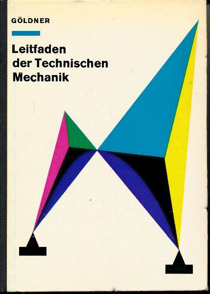 shop.ddrbuch.de DDR-Buch; Statik, Festigkeitslehre, Kinematik, Kinetik; Für Studierende an Technischen Hochschulen und Ingenieurhochschulen; mit 523 Bildern