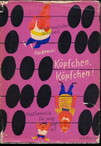 shop.ddrbuch.de DDR-Buch; Mathematik zur Unterhaltung, zum Zeitvertreib, ganz neu, zum Knobeln, mit Kunststückchen, zum Vergnügen, mit und ohne Rechnen, als Spiel, für jung und alt; zahlreiche Kapitel, sehr einfallsreich genial illustriert mit vielen Abbildungen