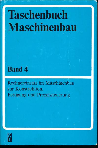 shop.ddrbuch.de DDR-Buch; Rechnereinsatz im Maschinenbau zur Konstruktion, Fertigung und Prozeßsteuerung; 9 Kapitel mit 396 Bildern und 88 Tafeln auf reinweißen Buchseiten ohne Altersbräunung