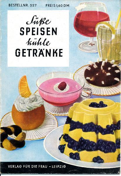 shop.ddrbuch.de DDR-Heft; zahlreiche Rezepte unter verschiedenen Themen; von Ananas-Butterkremtörtchen bis Zuckerträubchen; mit vielen Schwarzweißfotografien