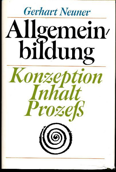shop.ddrbuch.de DDR-Buch; Inhalt: Konzeption sozialistischer Allgemeinbildung; Inhalt der Allgemeinbildung; Allgemeinbildung und pädagogischer Prozeß; mit Abbildungen und Übersichten