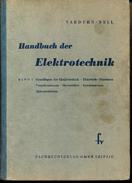 shop.ddrbuch.de Grundlagen der Elektrotechnik – Elektrische Maschinen – Transformatoren – Stromrichter – Kondensatoren – Akkumulatoren