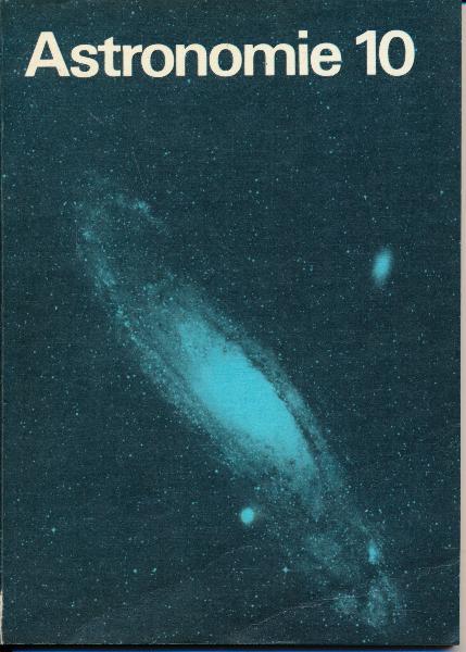 shop.ddrbuch.de DDR-Lehrbuch, farbig gestaltet, mit einer Kunstdruckseite, Inhalt: Einführung, Das Sonnensystem, Sterne, Sternsysteme, Metagalaxis, Wiederholung und Übung, Beobachtungen