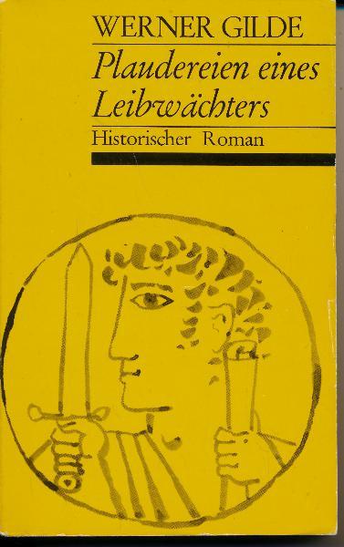 shop.ddrbuch.de DDR-Buch, historischer Roman, mit Zeittafel, Der Autor erzählt die Erlebnisse aus der Sicht des Archimedes. Er konzentriert sich auf wenig Personen, die als Repräsentanten der Sklavenhaltergesellschaft angesehen werden können