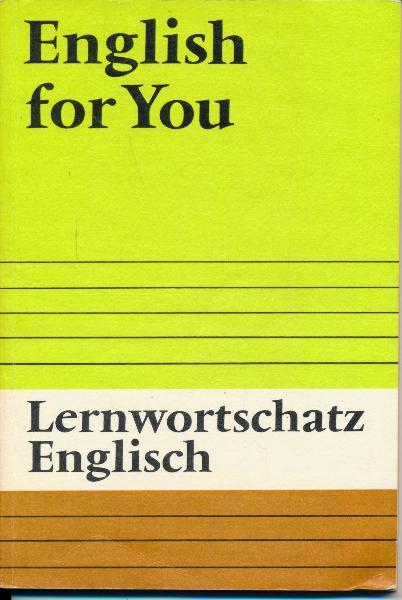 shop.ddrbuch.de DDR-Lehrbuch der Lehrbuchreihe English for You, Inhalt: zahlreiche und vielfältige Themen aus allen Lebensbereichen