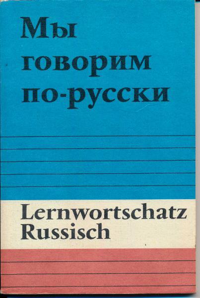 shop.ddrbuch.de DDR-Lehrbuch der Lehrbuchreihe Mui goworim porusski, Inhalt: zahlreiche und vielfältige Themen aus allen Lebensbereichen