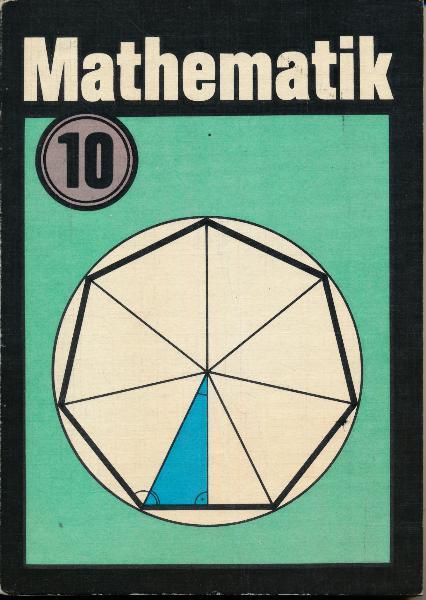shop.ddrbuch.de DDR-Lehrbuch, farbig gestaltet, Inhalt: Winkelfunktionen, Anwendung der Winkelfunktionen in Planimetrie und Stereometrie, Arbeiten mit Variablen, Gleichungen und Ungleichungen, Lösen komplexer Aufgaben, Ausgewählte Lösungen